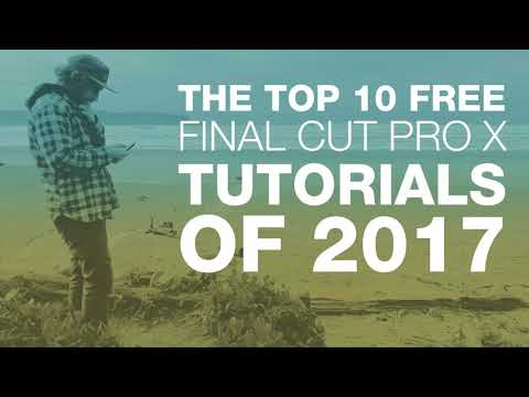 Top 10 Free Final Cut Pro X Tutorials of 2017 - follow the link in the comments for the top 10.