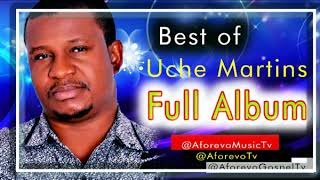 Best Of Uche Martins - He Has Done It - Latest 2018 Nigerian Gospel Song