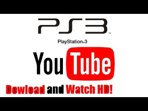 How to Watch / Download HD YouTube on PS3!
