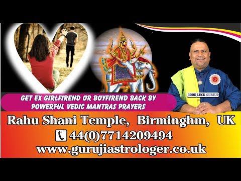 Get Ex Girlfriend Or Boyfriend Back By Powerful Vedic Mantras Prayers From Guruji Astrologer UK