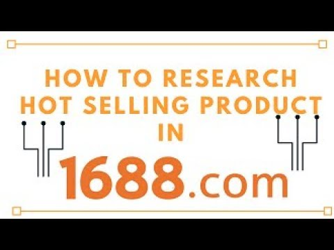 how to research hot selling product in 1688.com