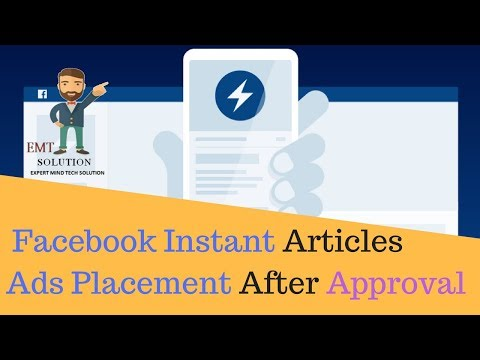Facebook Instant articles Ads Placement Process after Approval of Fb