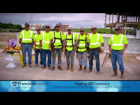 New Michigan City Hospital Update - Topping-Off Ceremony