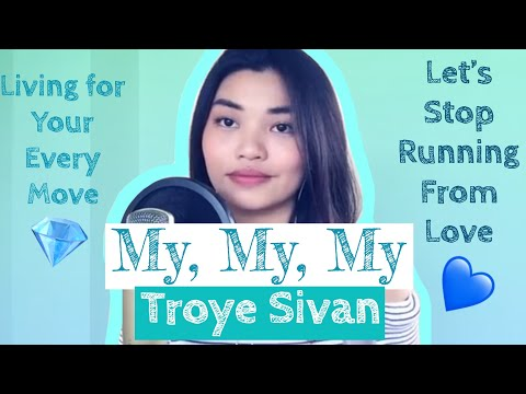 Troye Sivan - My My My! | Patch Quiwa COVER