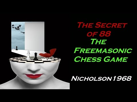 Secret of 88-The Freemasonic Chess Game