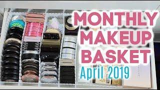 Monthly Makeup Basket   Shop My Stash - April 2019