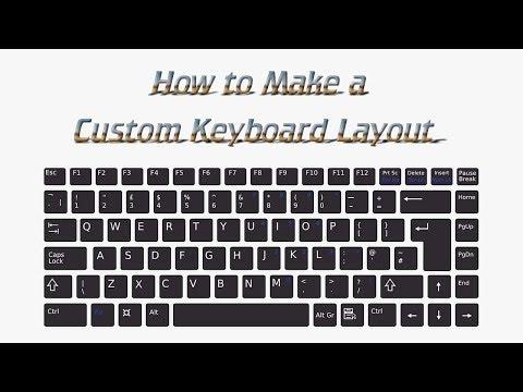 How to Make a Custom Keyboard Layout