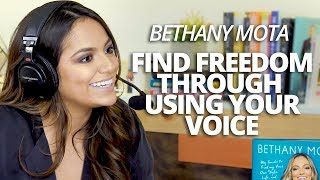 Find Freedom Through Using Your Voice with Bethany Mota and Lewis Howes