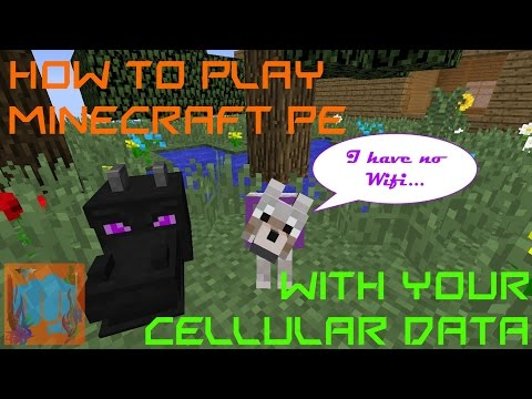 How to Play Minecraft PE with Cellular Data!! NO WIFI!!!!! **TUTORIAL**