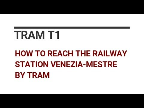 How to reach Mestre Railway Station by tram