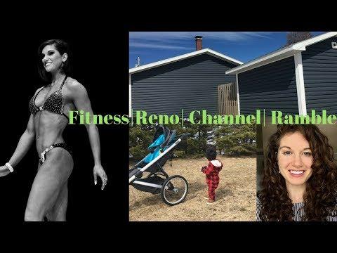 Fitness, Reno & YouTube Ramble