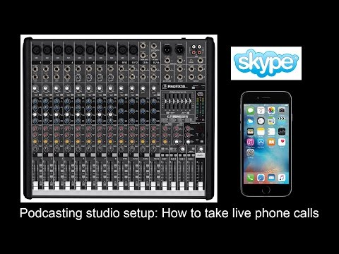 Podcasting studio setup: How to take live phone calls (Skype & Cell Phone)