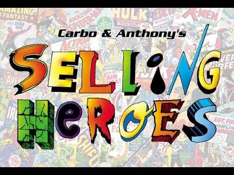 Selling Heroes with Carbo and Anthony Ep. 8