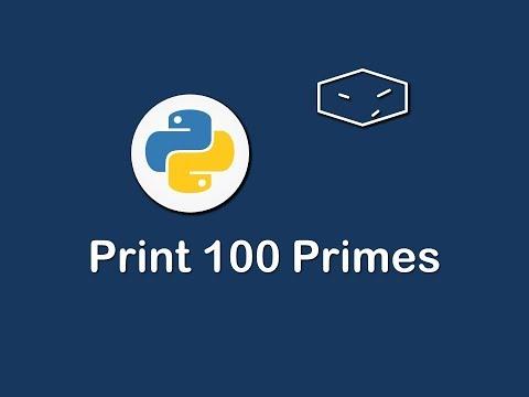 print 100 primes in python