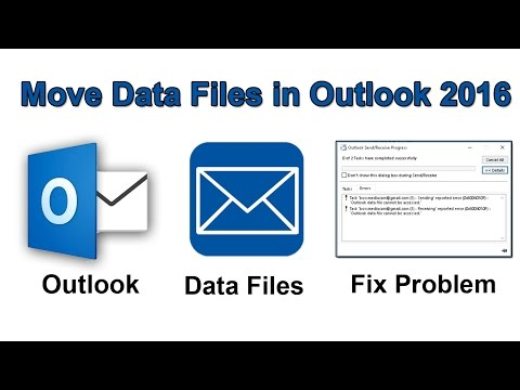 How to move outlook 2016 data files and fix problem