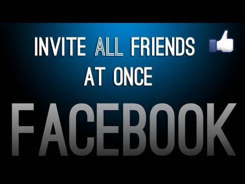 How To Invite All Friends At Once On Facebook