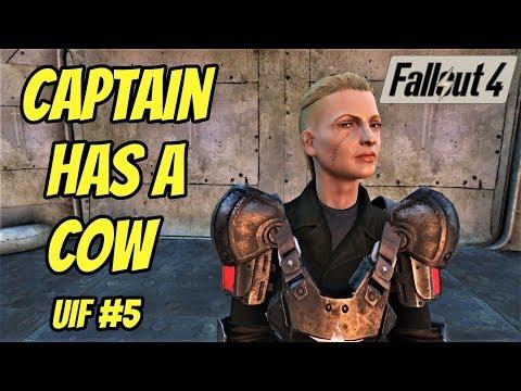 Fallout UIF#5: Captain Has A Cow