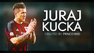 Juraj Kucka - The Tractor - Amazing Skills, Goals & Assists - AC Milan 2016 HD