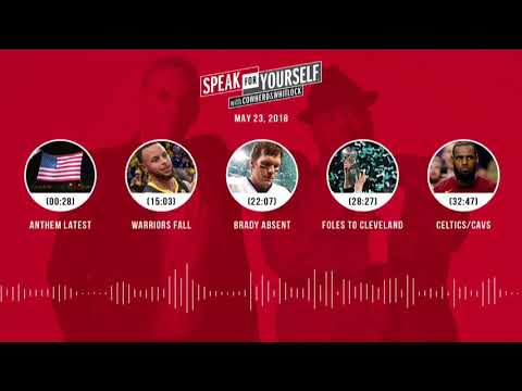 SPEAK FOR YOURSELF Audio Podcast (5.23.18) with Colin Cowherd, Jason Whitlock | SPEAK FOR YOURSELF