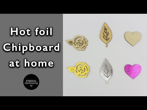 DIY Hot Foil Chipboard at home with the GoPress and Hot Foil Machine | DIY Invitations and cards