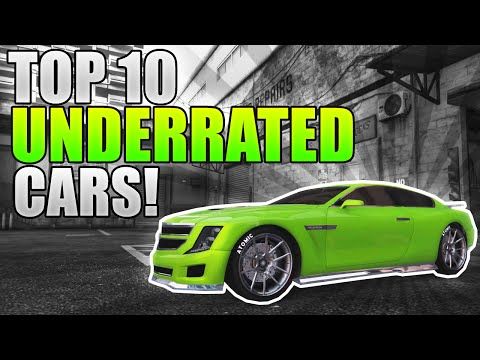 GTA 5 Online - TOP 10 MOST UNDERRATED CARS In GTA 5 Online! (GTA 5 Online BEST CARS)