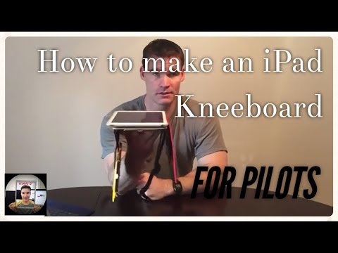 How to make an iPad Kneeboard for Pilots (Tutorial)