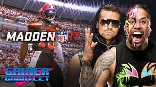 Madden 17 Tournament Rd. 1: The Miz vs. Jimmy Uso — Gamer Gauntlet