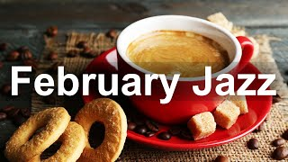 Positive February Jazz - Happy Winter Jazz and Bossa Nova Music for Good Mood