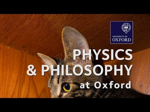 Physics and Philosophy at Oxford University