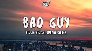 Billie Eilish, Justin Bieber - Bad Guy (lyrics)