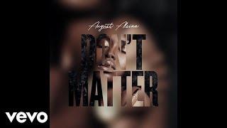 august alsina dont matter audio