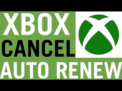 How To Turn Off Xbox Live Auto Renew 2018