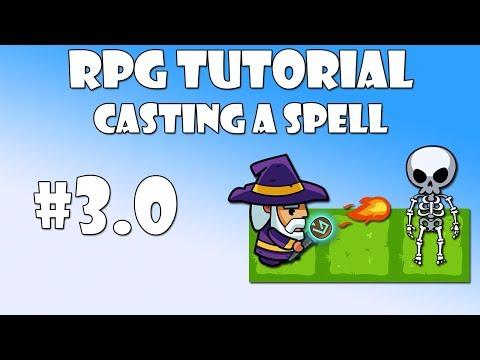 #3.0 Unity RPG Tutorial - Casting a spell