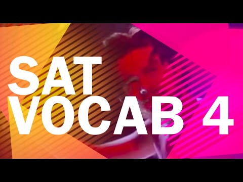 SAT Vocab 4 - SAT Words - Better than Memorizing!