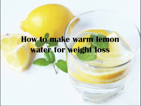 How to make warm lemon water for weight loss?