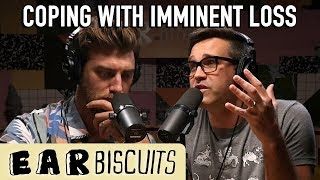 How Do You Cope With Losing a Loved One?   Ear Biscuits Ep. 150
