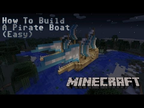 Minecraft: How to make a Pirate Boat [Easy]