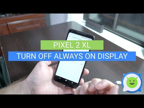 Pixel 2 XL: How to Turn Off Always On Display