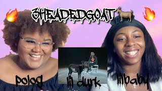 Lil Durk - 3 Headed Goat ft. Lil Baby & Polo G (Dir. by @_ColeBennett_) || REACTION