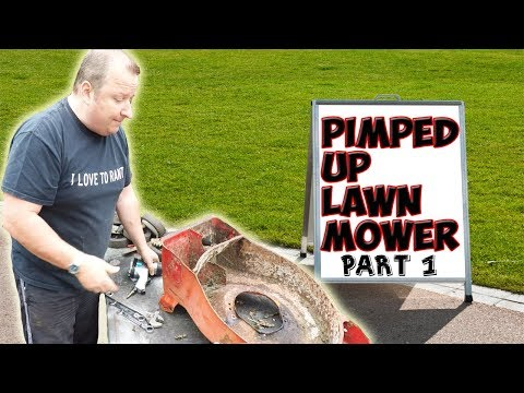 Pimped Up Lawnmower Part 1 | Riced Up Lawn Mower