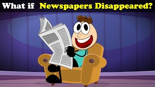 What if Newspapers Disappeared? | #aumsum #kids #science #education #children