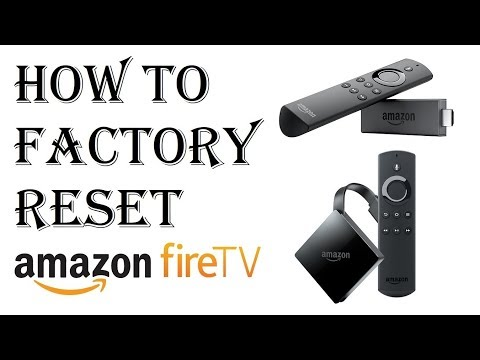 How to Factory Reset Amazon Fire Stick TV