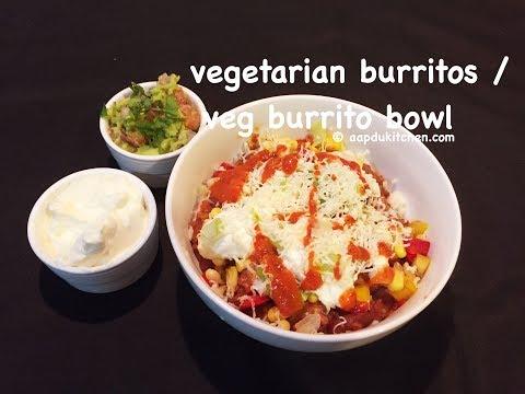 vegetarian burritos recipe | veg burrito bowl recipe | how to make veg burritos