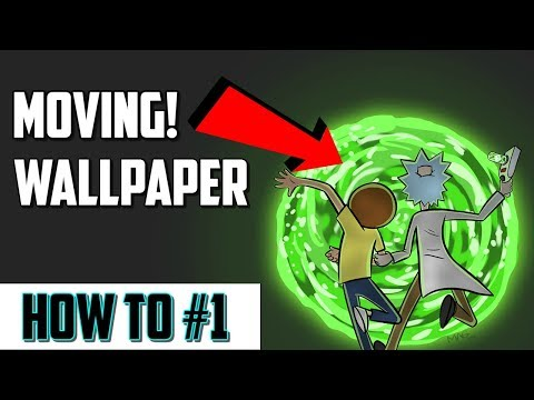 How to get a moving wallpaper for pc!!! (FOR FREE)