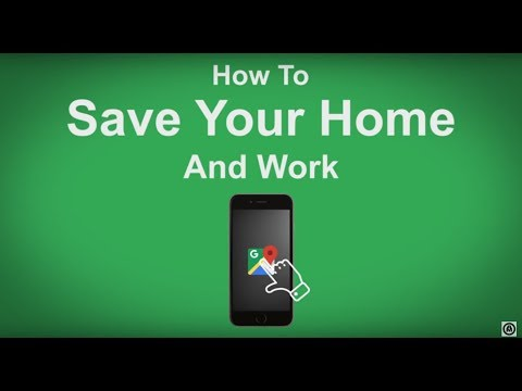 Google Maps   How To Save Your Home And Work