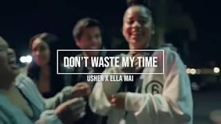 Usher X Ella Mai - Don't Waste My Time (FAN EDIT VIDEO)
