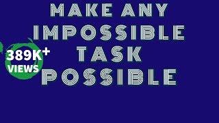 Dua To Make Impossible to Possible-Namumkin ko Mumkin Banane ka Wazifa