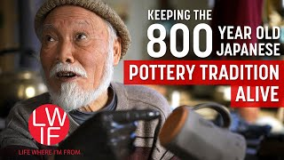 How a Japanese Town Keeps its 800 Year Pottery Tradition Alive