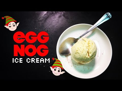How to Make Egg Nog Ice Cream