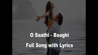 O Saathi - Full Song with Lyrics
